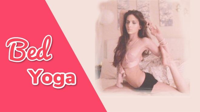 Bed yoga benefits