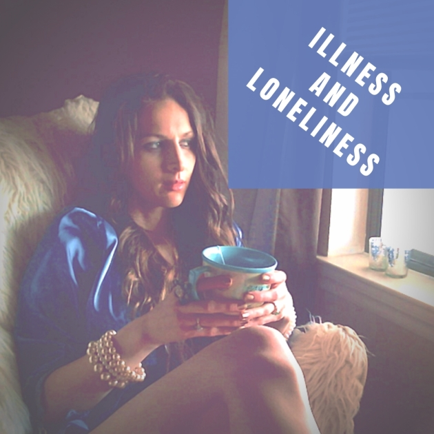 illness and loneliness