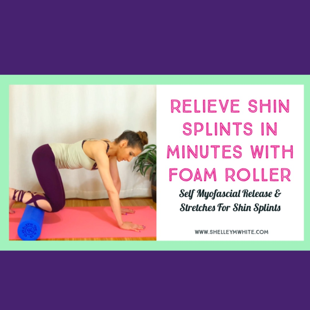 tutorial foam rolling shin splints