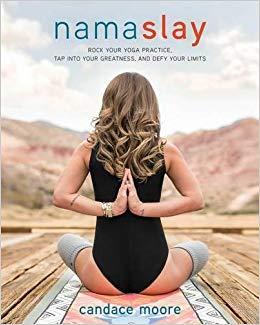 namaslay by Candace Moore yoga by Candace