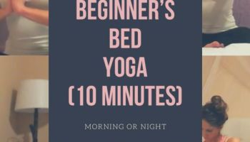 beginners bed yoga for morning or night, full body stretch